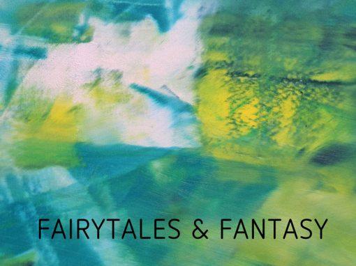 FAIRYTALES & FANTASY